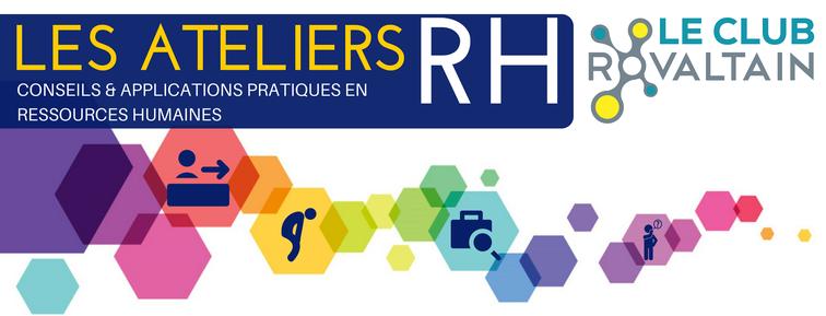 Les groupes de travail, comme les ateliers RH du CLub Rovaltain, des évènements pour les entreprises et salariés du parc d'activités de Rovaltain