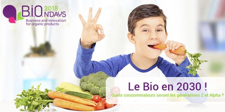 Le bio en 2030 : un thème abordé lors des BIONDAYS 2018, à Rovaltain - Valence TGV