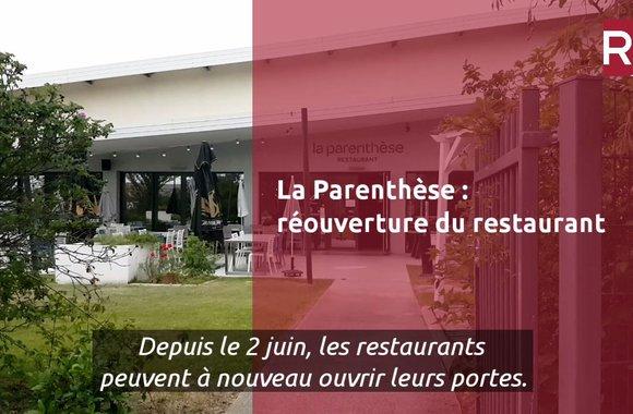 LA PARENTHESE : RÉOUVERTURE DU RESTAURANT
