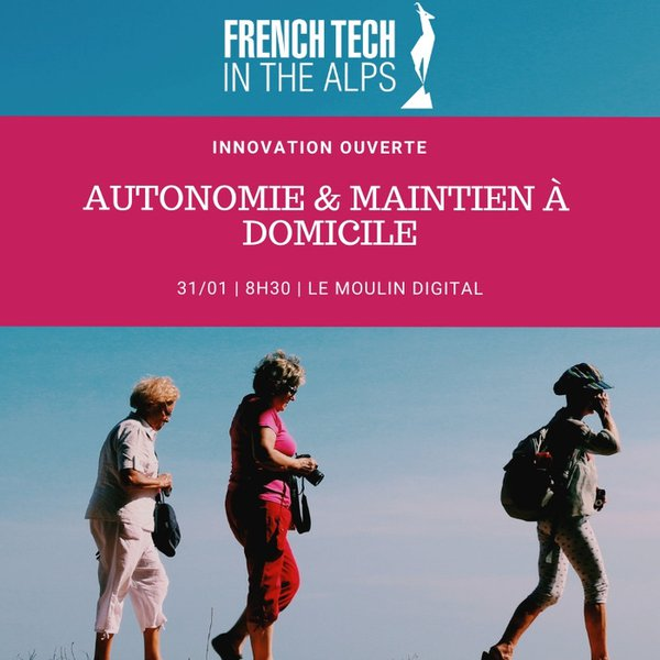 autonomie maintien a domicile - French tech.jpg