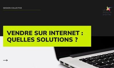 les solutions pour vendre en ligne.jpg