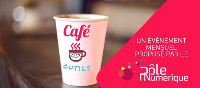 Le café outils permet de découvrir des solutions ou logiciels