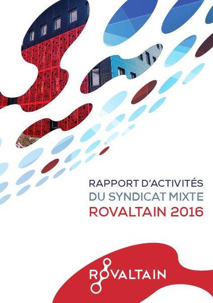 Rapport d'activités 2016 sur les actions de développement et d'aménagement du parc d'activités de Rovaltain.
