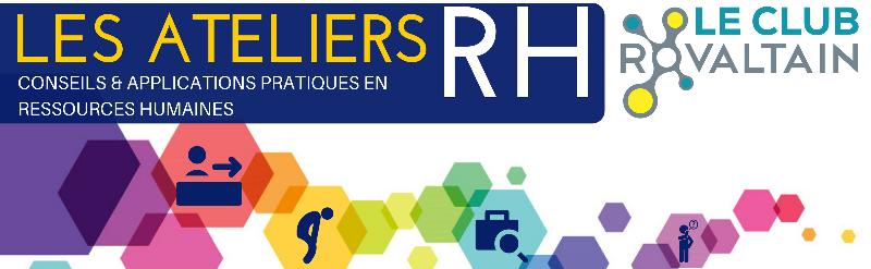 Des actions auprès des entreprises avec les Ateliers RH du CLub.